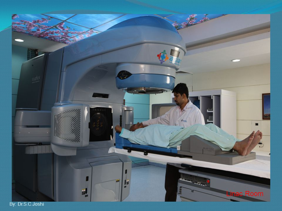 Linac Room By: Dr.S.C.Joshi