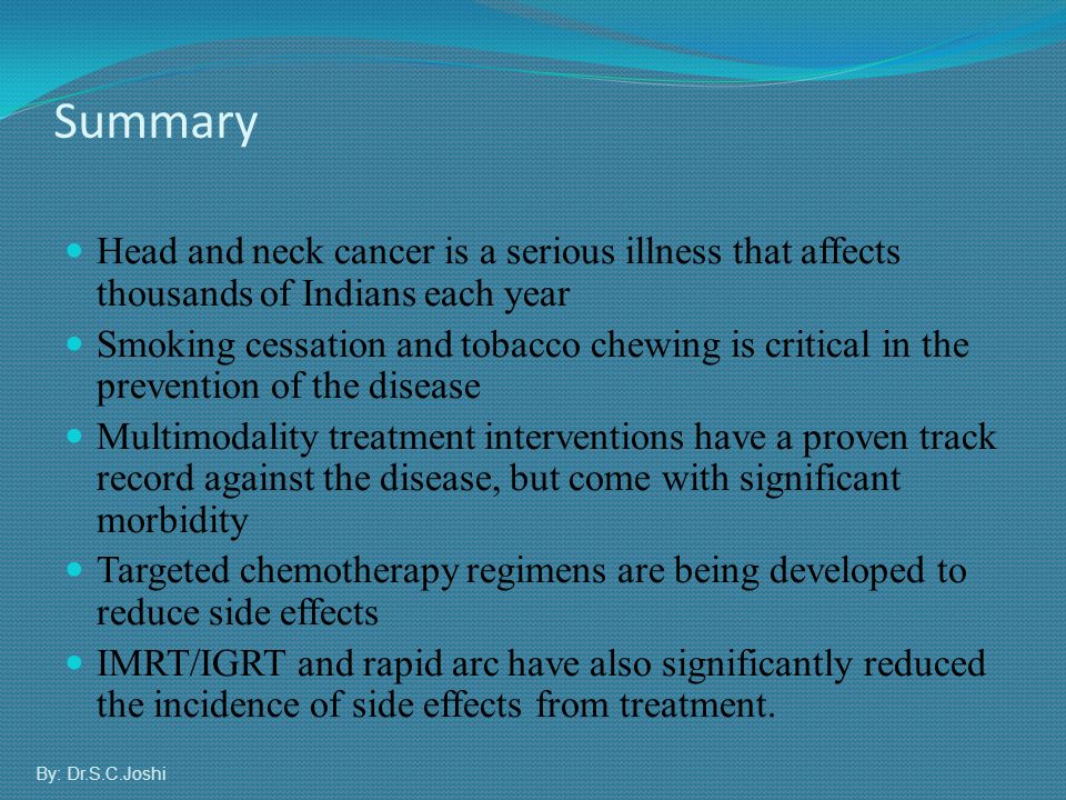 Summary Head and neck cancer is a serious illness that affects thousands of Indians each year.