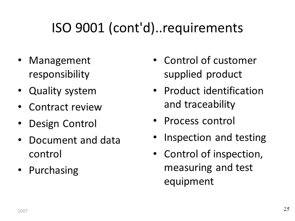 ISO 9001 (cont d)..requirements