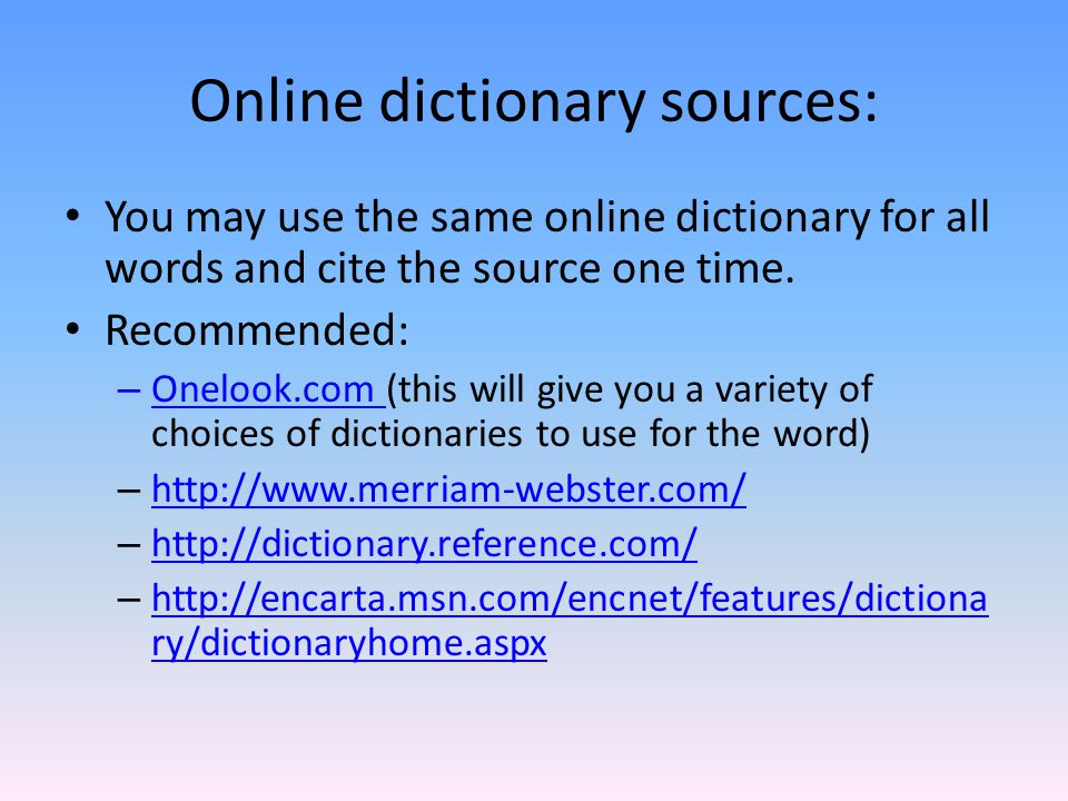 Online dictionary sources: