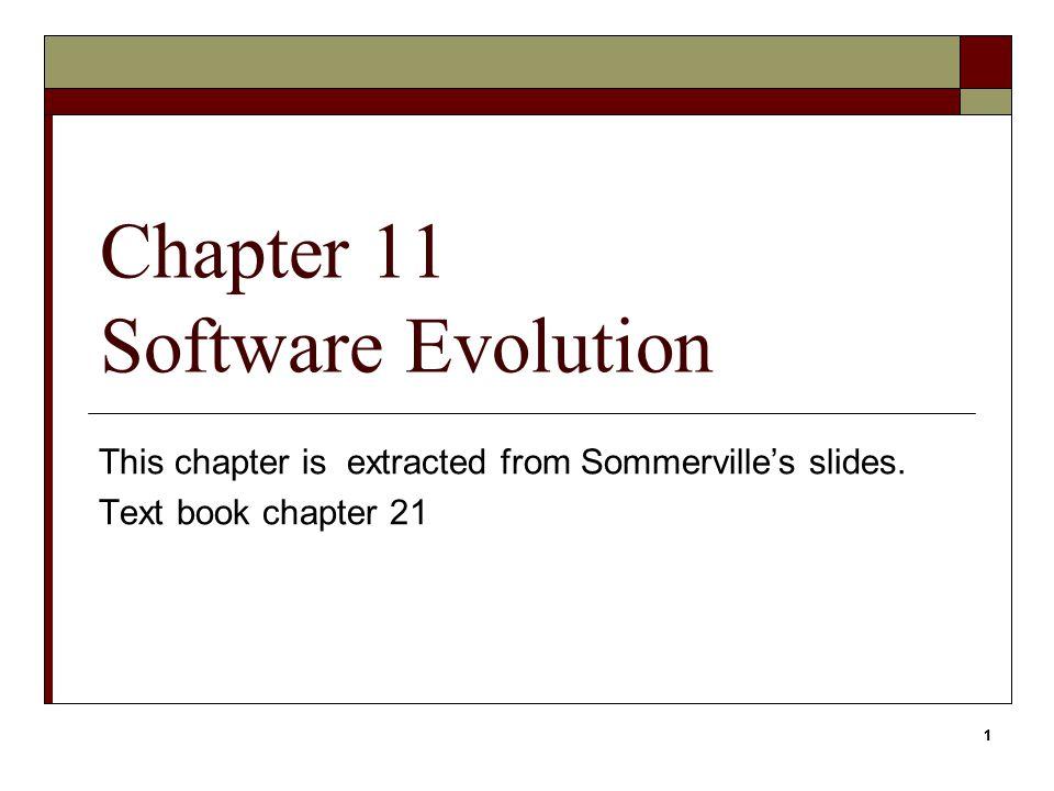 Chapter 11 Software Evolution