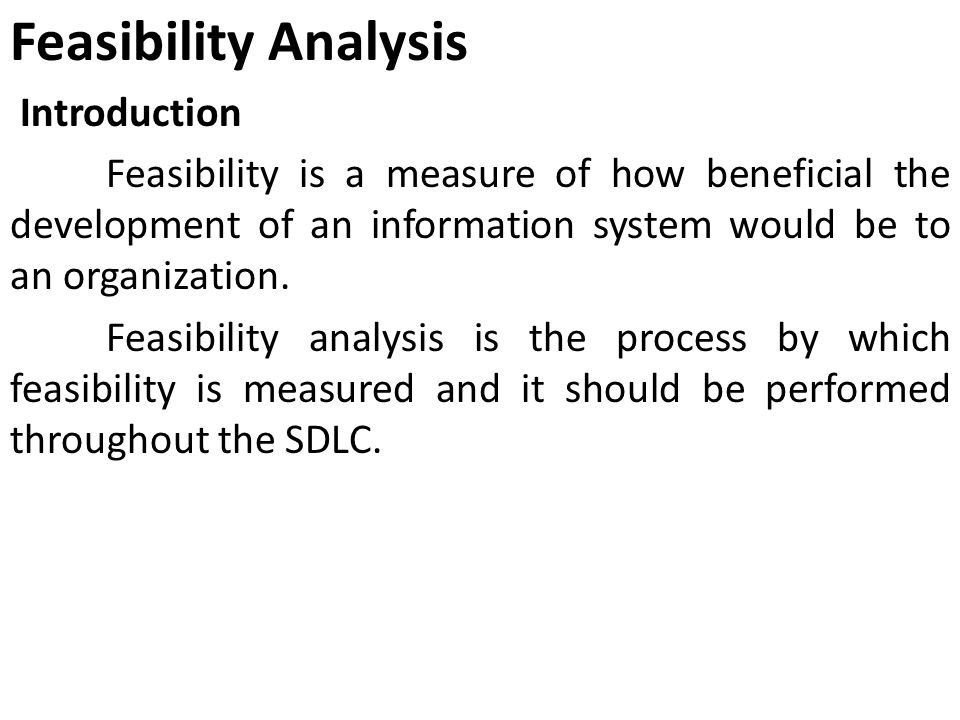Feasibility Analysis Introduction