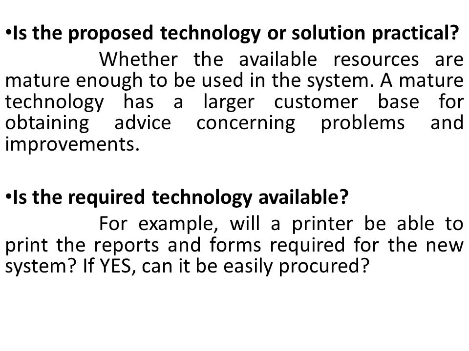 Is the proposed technology or solution practical