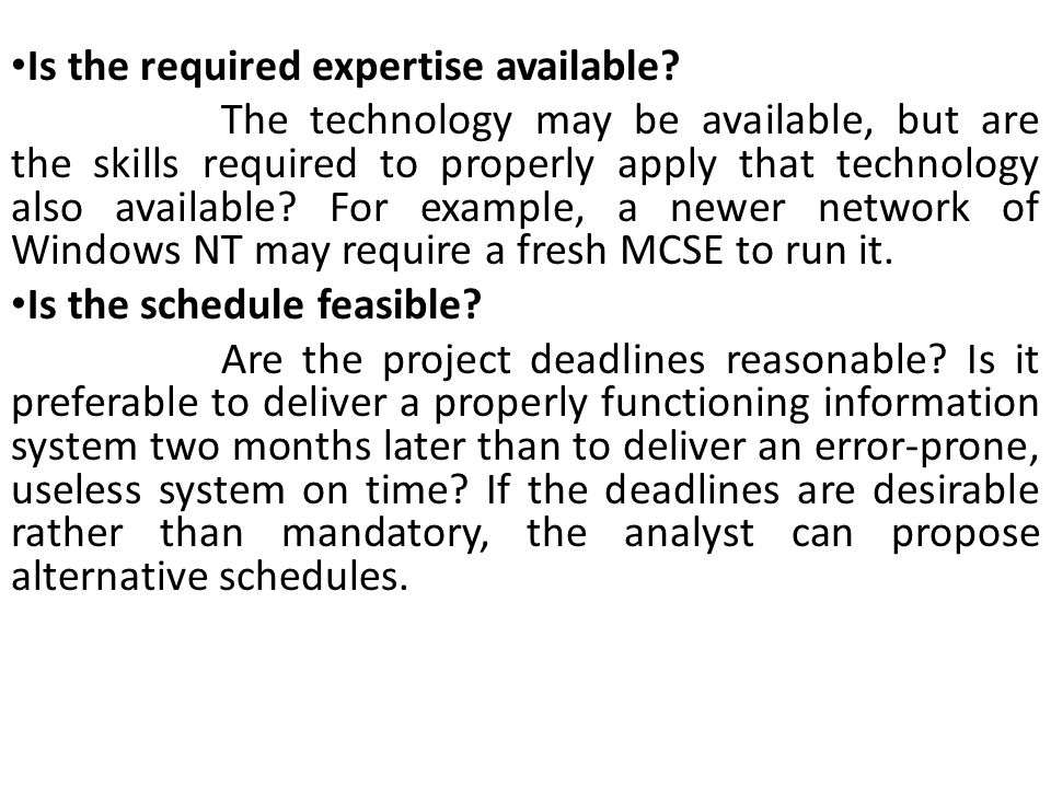 Is the required expertise available