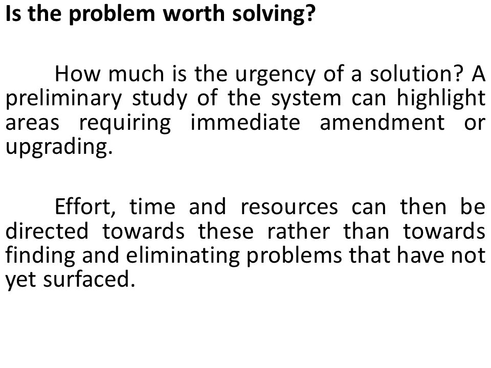 Is the problem worth solving