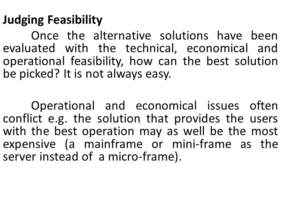 Judging Feasibility