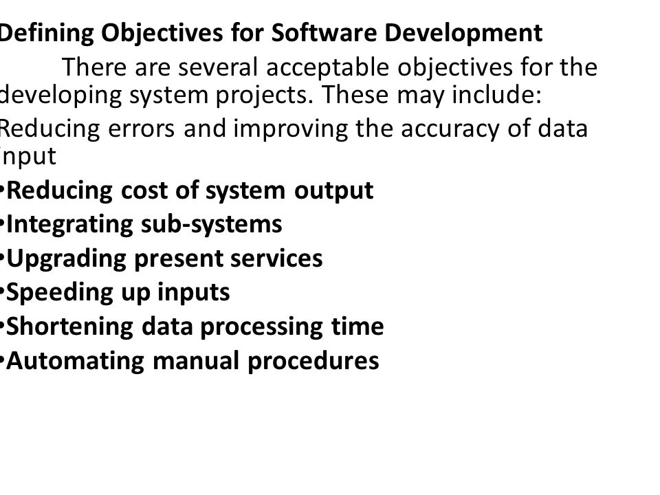 Defining Objectives for Software Development