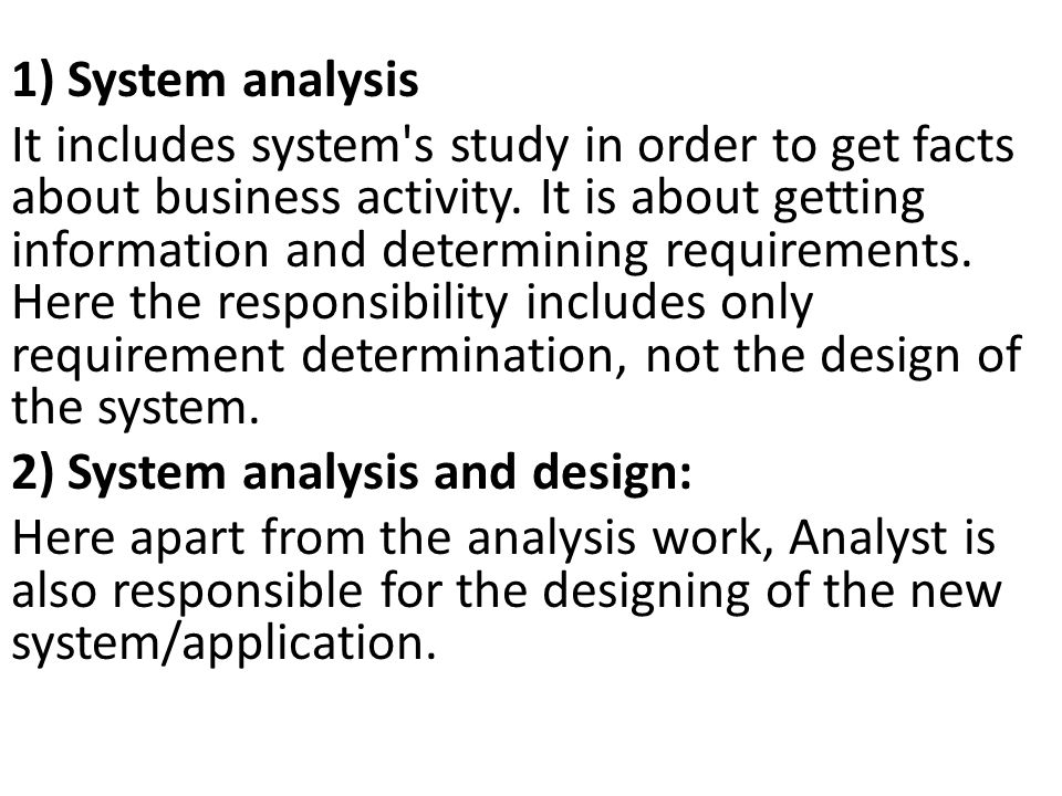 1) System analysis
