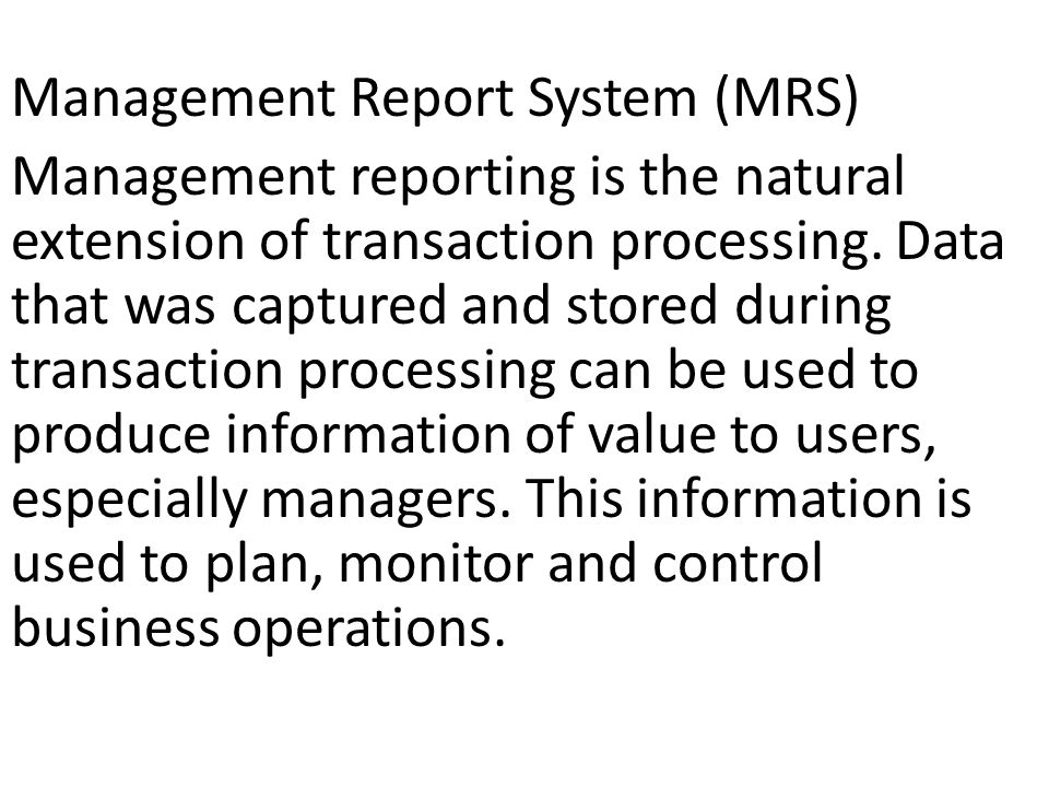 Management Report System (MRS)