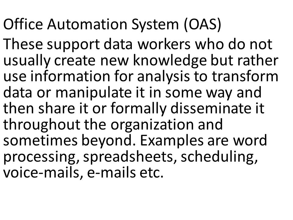 Office Automation System (OAS)