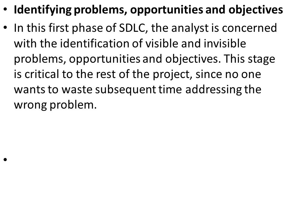 Identifying problems, opportunities and objectives