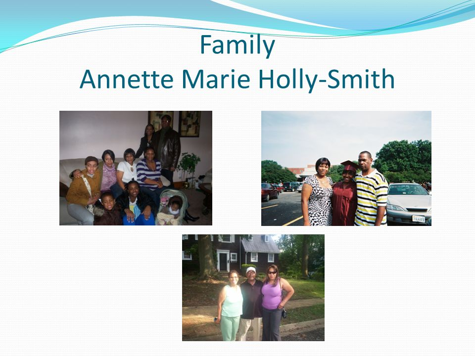 Family Annette Marie Holly-Smith