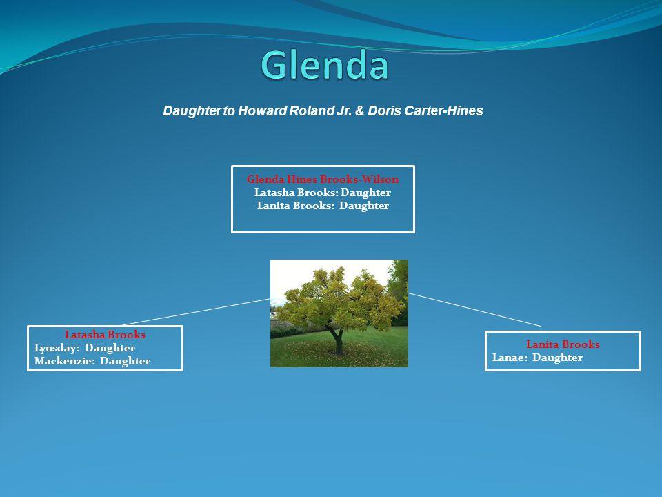 Glenda Daughter to Howard Roland Jr. & Doris Carter-Hines