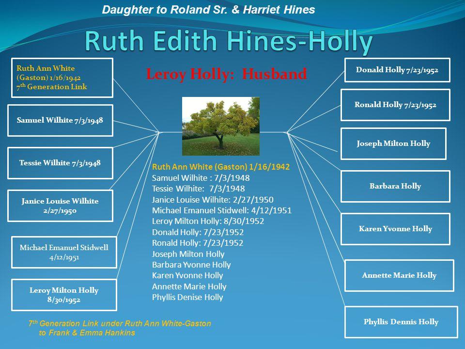 Ruth Edith Hines-Holly
