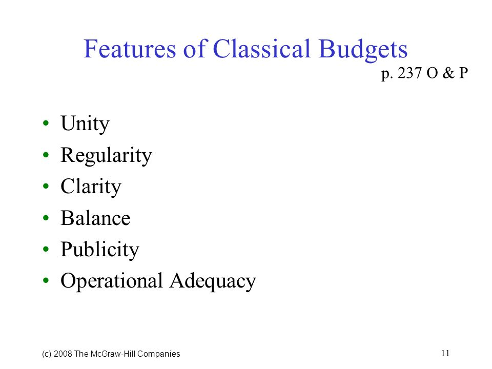Features of Classical Budgets