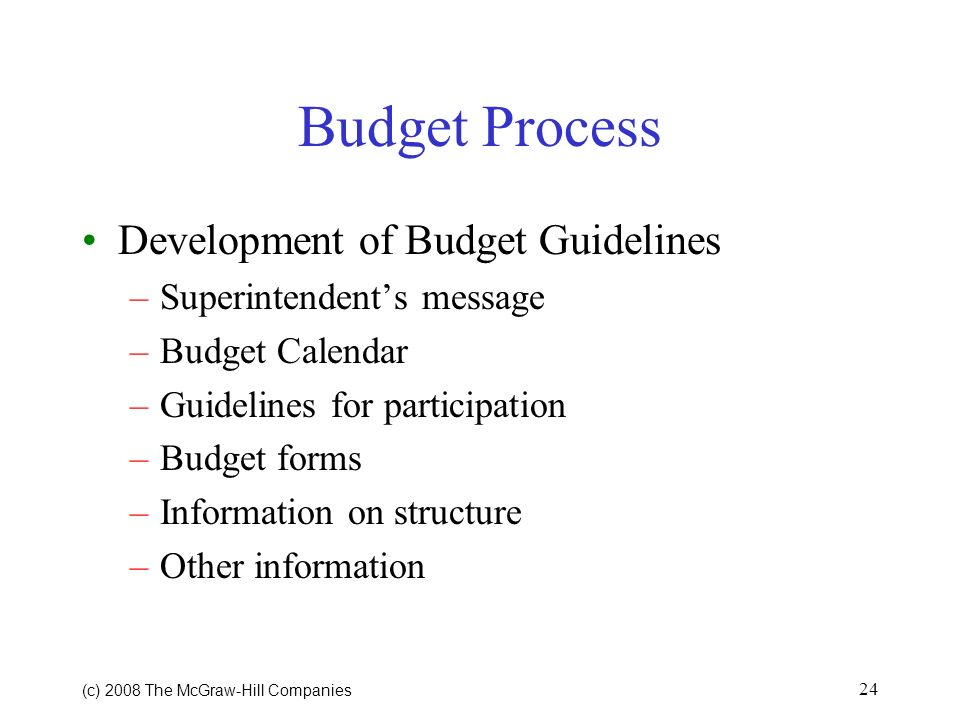 Budget Process Development of Budget Guidelines