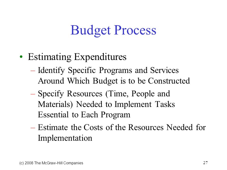 Budget Process Estimating Expenditures
