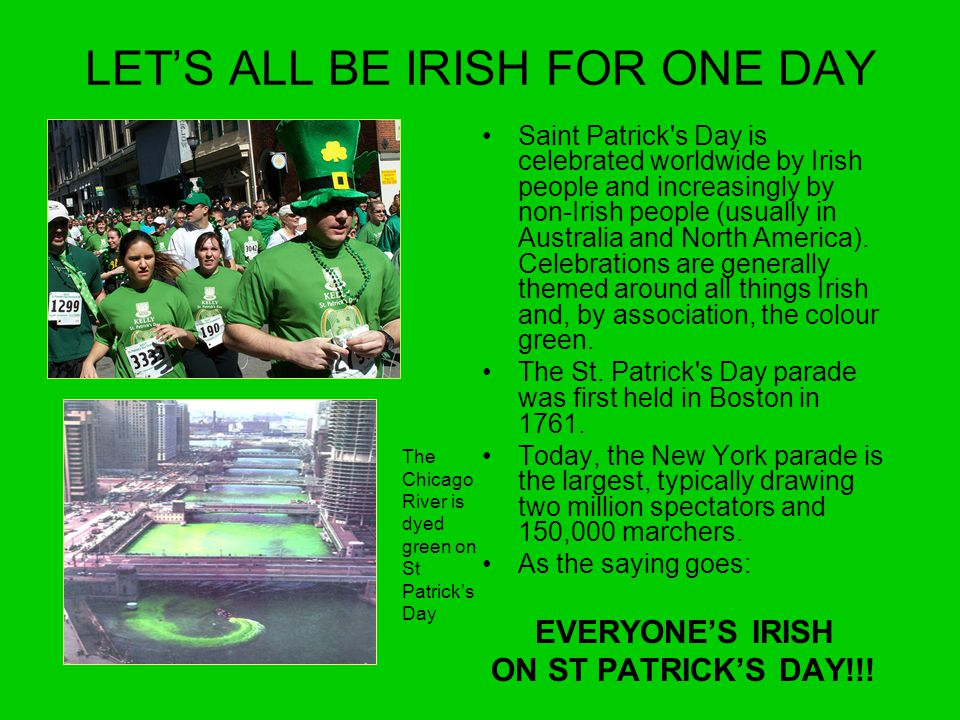 LET'S ALL BE IRISH FOR ONE DAY