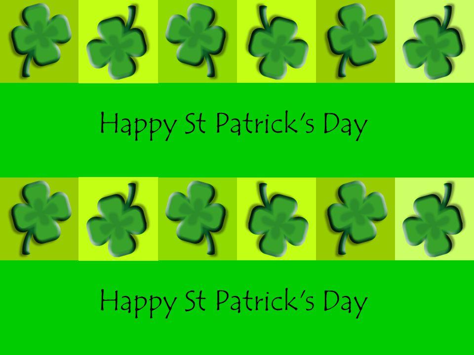Happy St Patrick s Day Happy St Patrick s Day