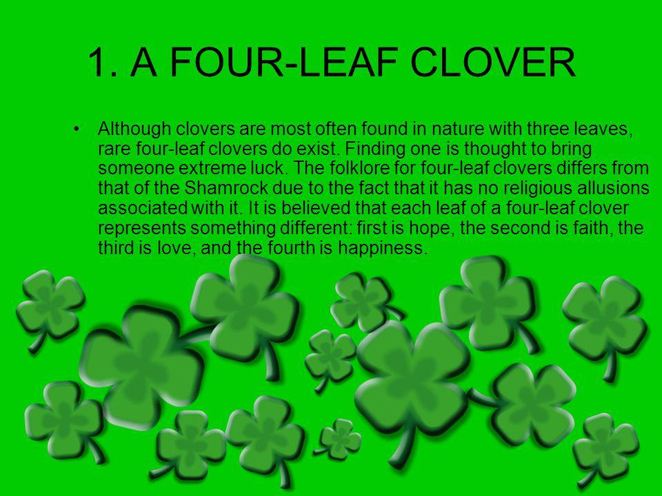 1. A FOUR-LEAF CLOVER