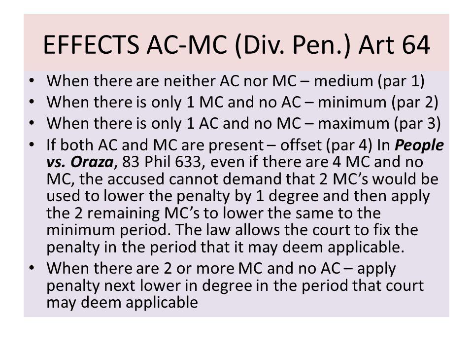 EFFECTS AC-MC (Div. Pen.) Art 64
