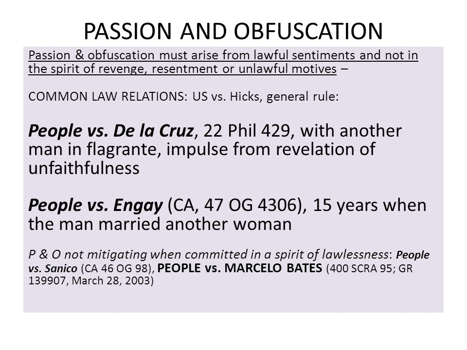 PASSION AND OBFUSCATION