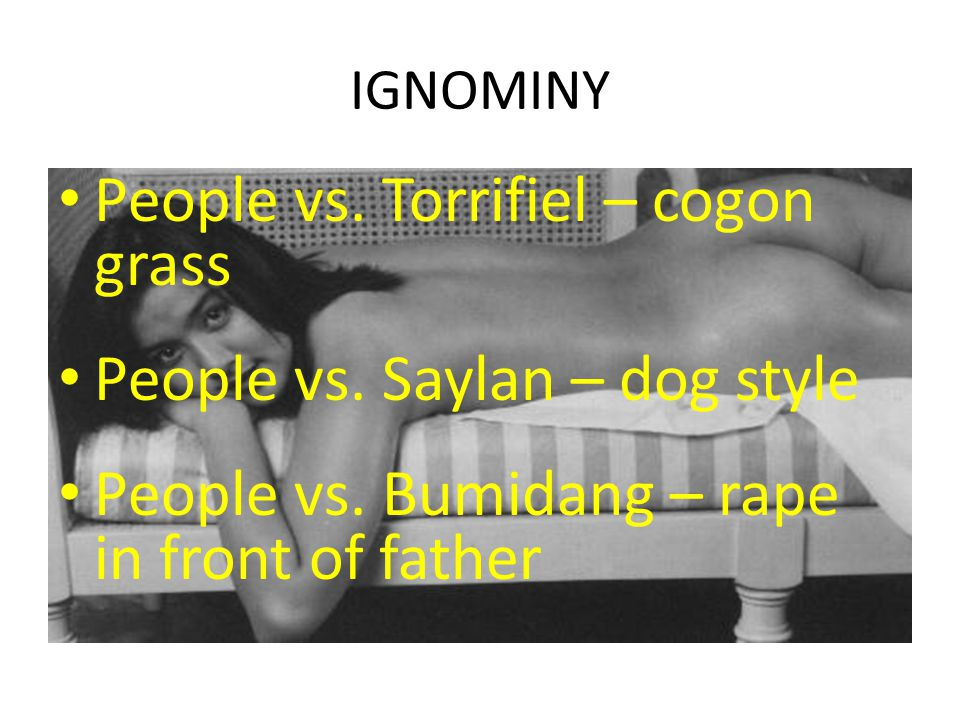 People vs. Torrifiel – cogon grass People vs. Saylan – dog style