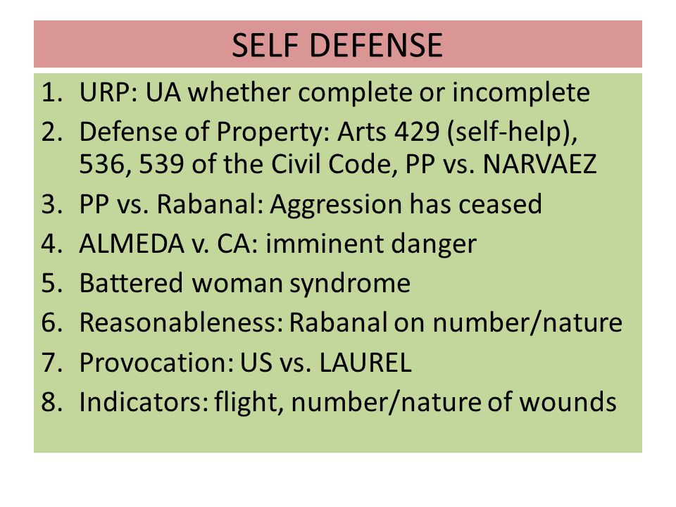 SELF DEFENSE URP: UA whether complete or incomplete
