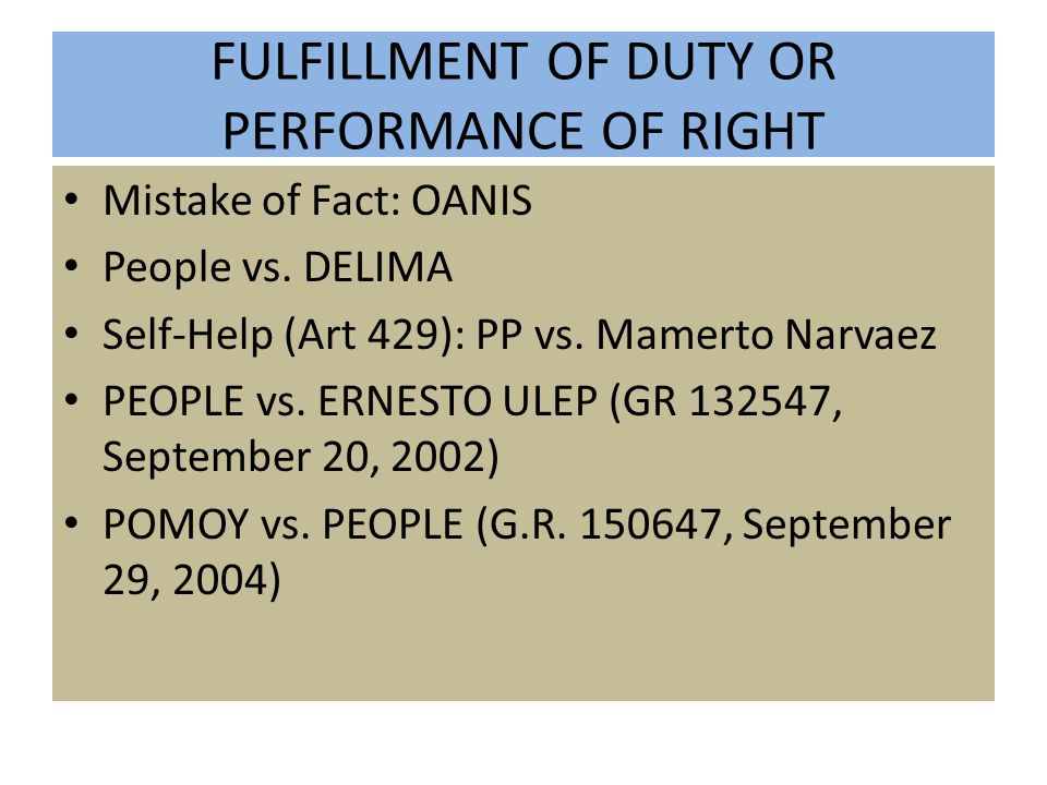 FULFILLMENT OF DUTY OR PERFORMANCE OF RIGHT