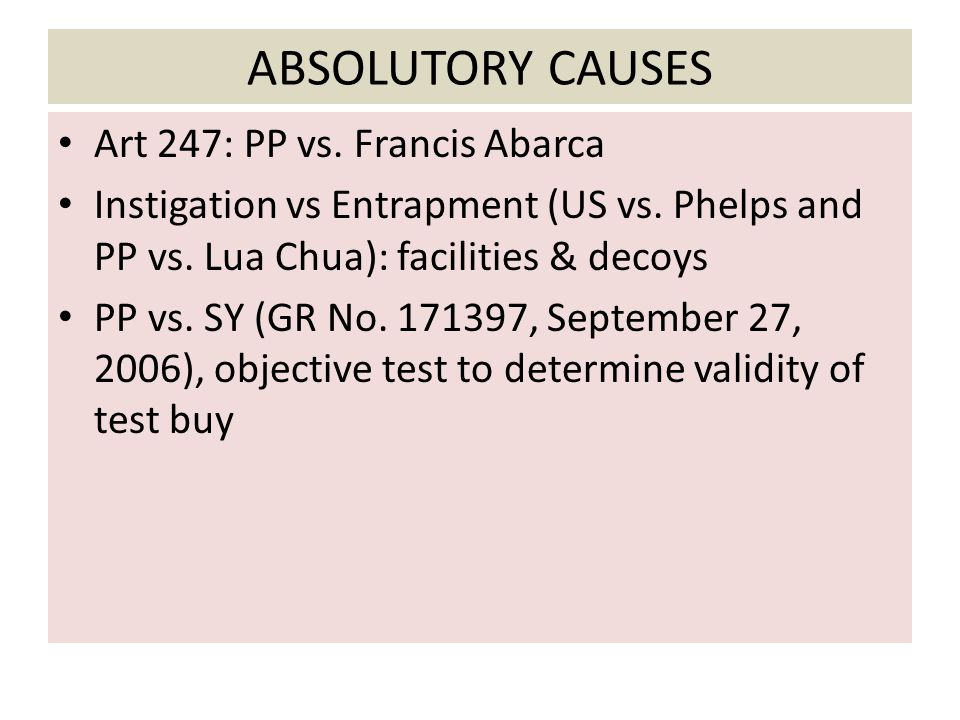ABSOLUTORY CAUSES Art 247: PP vs. Francis Abarca