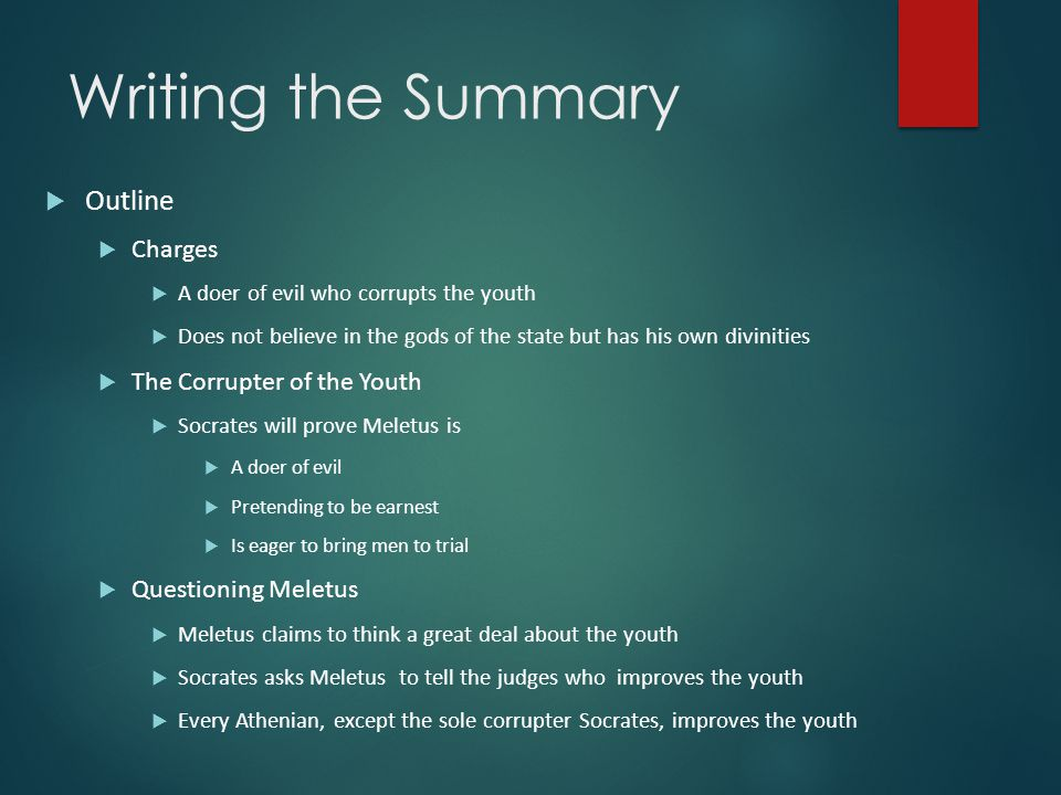 Writing the Summary Outline Charges The Corrupter of the Youth