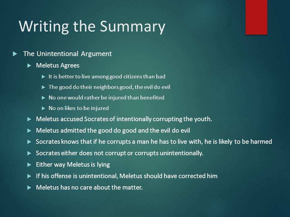 Writing the Summary The Unintentional Argument Meletus Agrees