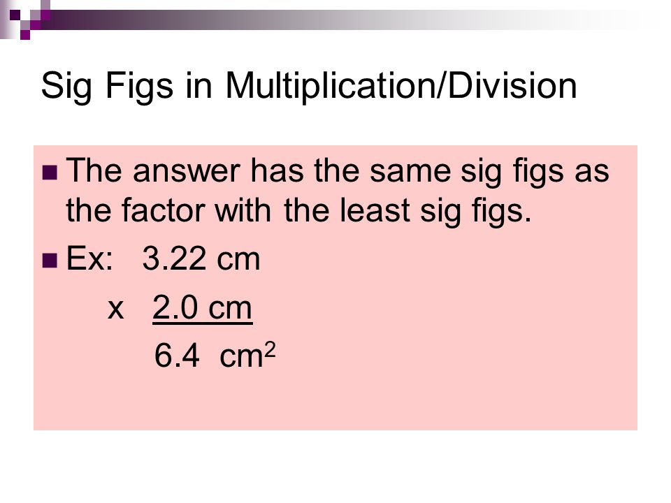 Sig Figs in Multiplication/Division