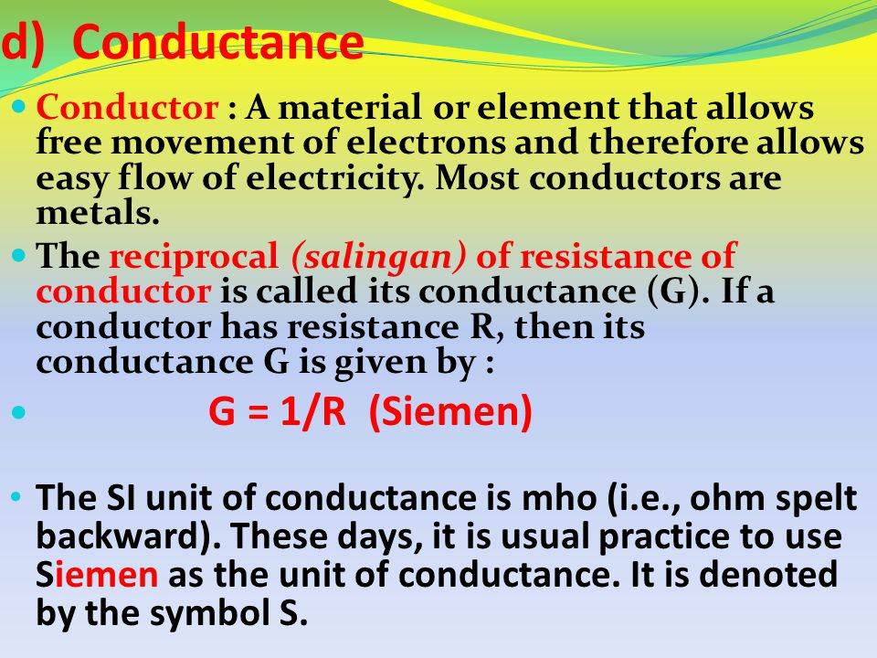 d) Conductance