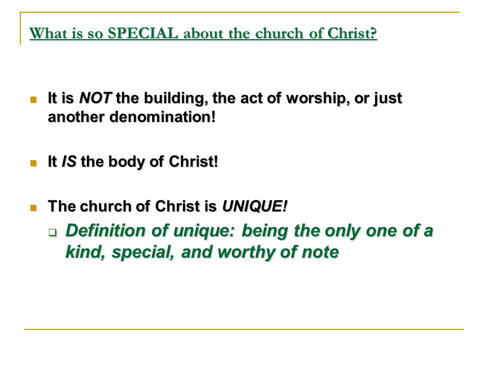What is so SPECIAL about the church of Christ