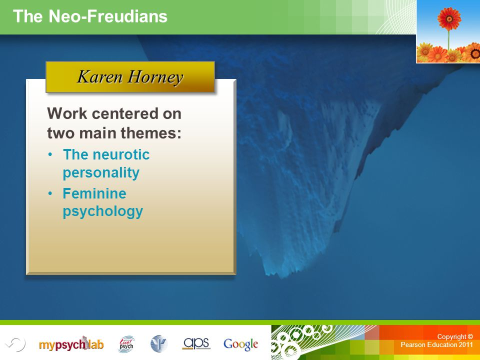 Karen Horney The Neo-Freudians Work centered on two main themes:
