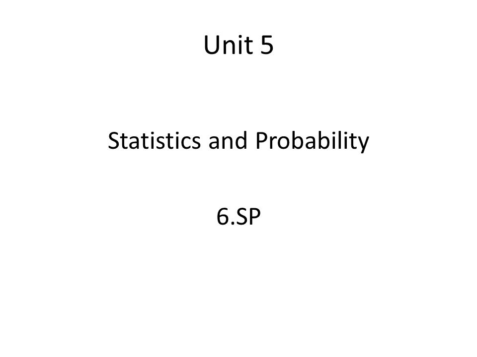 Statistics and Probability 6.SP