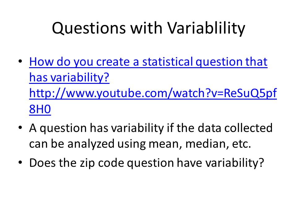 Questions with Variablility