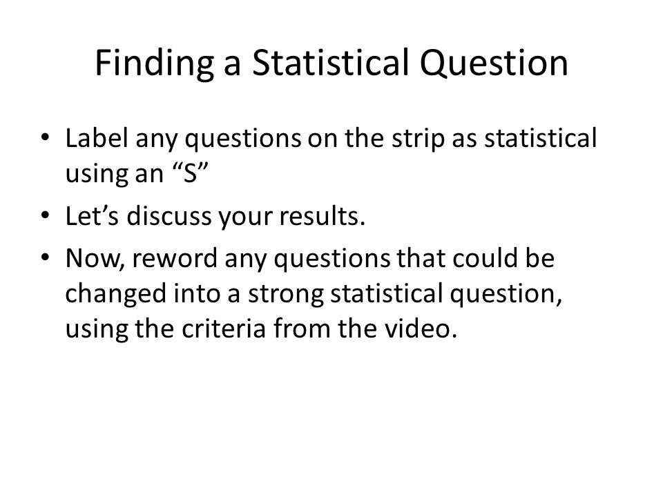 Finding a Statistical Question