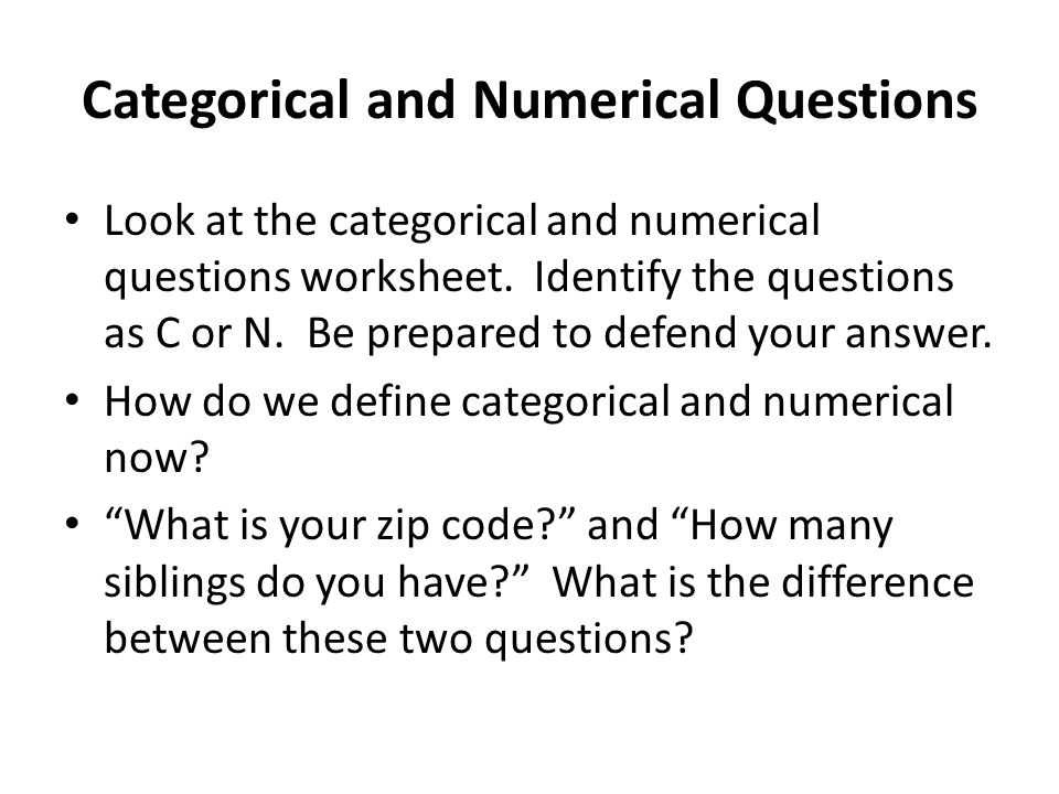 Categorical and Numerical Questions