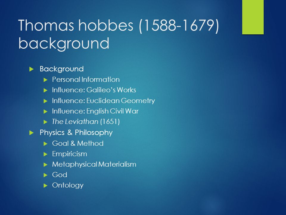 Thomas hobbes (1588-1679) background