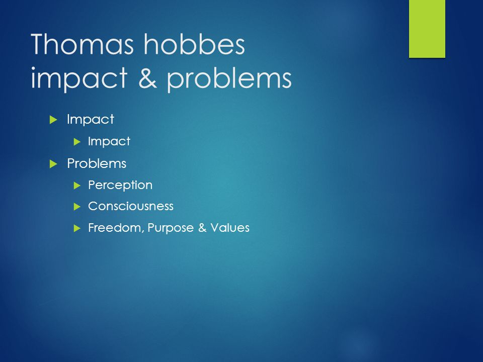 Thomas hobbes impact & problems