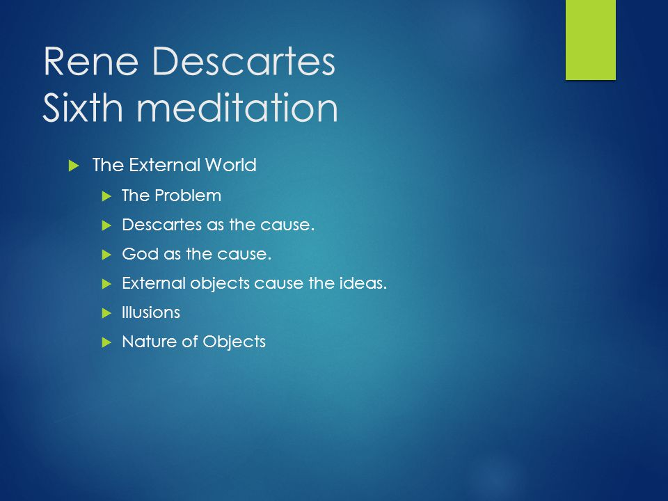 Rene Descartes Sixth meditation