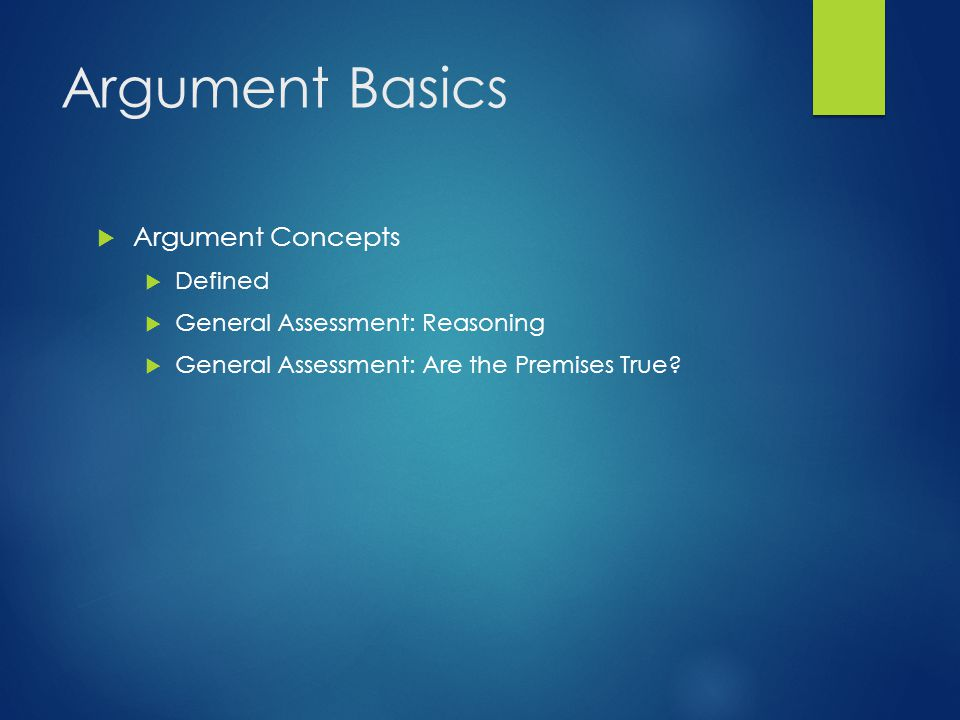 Argument Basics Argument Concepts Defined