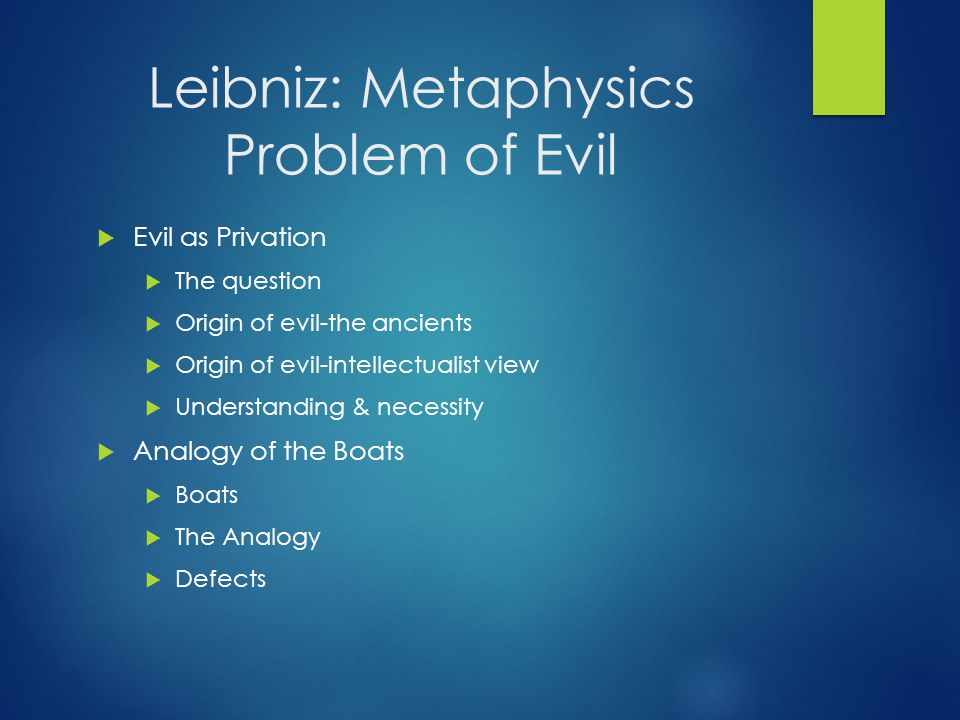 Leibniz: Metaphysics Problem of Evil