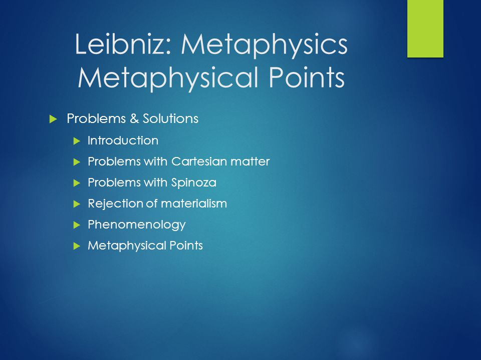 Leibniz: Metaphysics Metaphysical Points