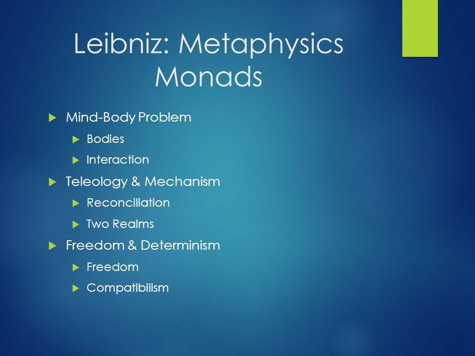 Leibniz: Metaphysics Monads