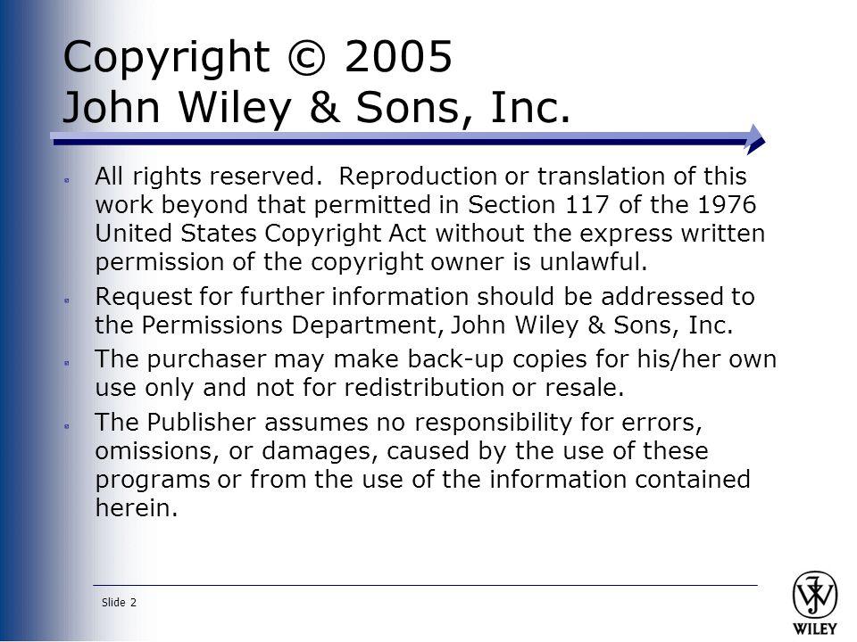 Copyright © 2005 John Wiley & Sons, Inc.