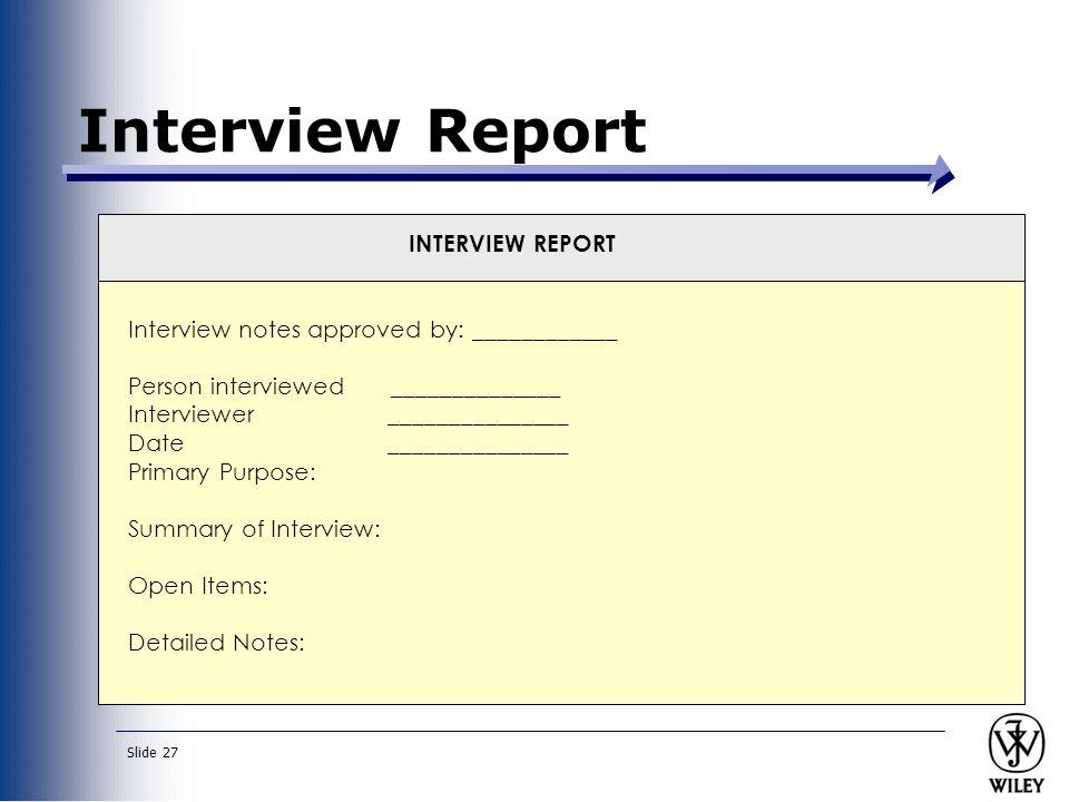 Interview Report INTERVIEW REPORT