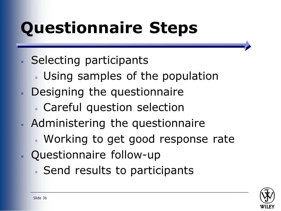 Questionnaire Steps Selecting participants